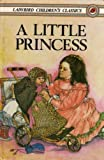 A Little Princess (072140863X) by Burnett, Frances Hodgson