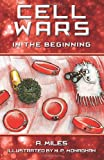 img - for Cell Wars: In the Beginning book / textbook / text book