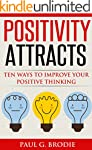 Positivity Attracts: Ten Ways to Impr...