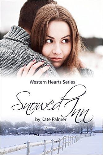 Snowed Inn: Western Hearts Series Novella