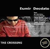 echange, troc Eumir Deodato - The Crossing
