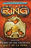 img - for Infinity Ring Book 4: Curse of the Ancients book / textbook / text book