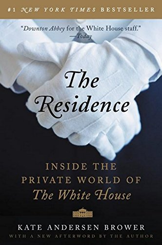 The Residence: Inside the Private World of the White House (Backstairs At The White House compare prices)