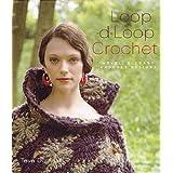 Loop-d-loop Crochet: Novel, Elegant Crochet Designsby Teva Durham