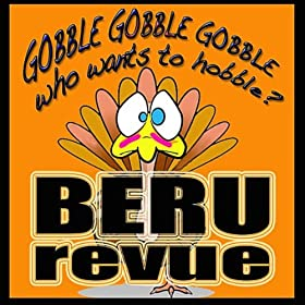 Gobble Gobble Gobble (Who Wants to Hobble?)