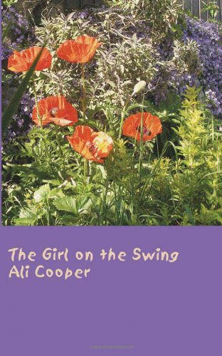 The Girl on the Swing: Ali Cooper: 9780956481108: Amazon.com: Books