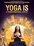 Movie - Yoga Is: A Transformational Journey