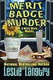 Merit Badge Murder (Merry Wrath Mysteries) (Volume 1)