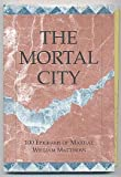 The Mortal City: 100 Epigrams of Martial (0942148177) by William Matthews
