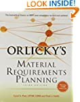 Orlicky's Material Requirements Plann...