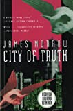 City of Truth (Harvest Book) (0156180421) by Morrow, James