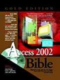 img - for Access 2002 Bible book / textbook / text book