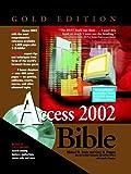 Microsoft Access 2002 Bible Gold Edition