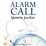 Alarm Call: Oz Blackstones, Book 8 (       UNABRIDGED) by Quintin Jardine Narrated by Joe Dunlop