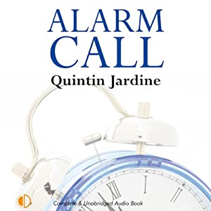 Alarm Call: Oz Blackstones, Book 8 | [Quintin Jardine]