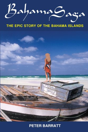 Bahama Saga: The Epic Story of the Bahama Islands