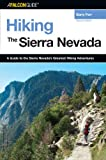 A Falcon Guide Hiking The Sierra Nevada (Regional Hiking Series)