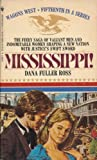 Mississippi (Wagons West, No 15) (0553249762) by Dana Fuller Ross