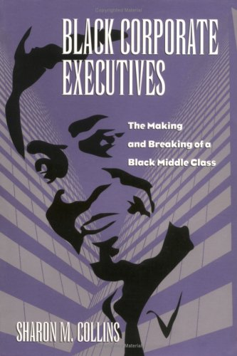 Black Corporate Executives (Labor And Social Change)
