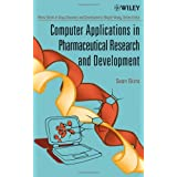 Computer Applications in Pharmaceutical Research and Development (Wiley Series in Drug Discovery and Development)