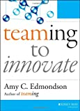 img - for Teaming to Innovate book / textbook / text book