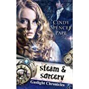 Steam and Sorcery | Cindy Spencer Pape
