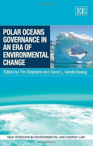 Polar Oceans Governance in an Era of Environmental