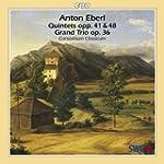 Anton Eberl: Quintets Opp. 41 & 48; G...