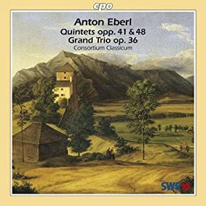 Eberl: Grand Quintetto Op 41 / Grand Trio Op 36