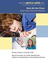 Sick all the time : kids with chronic illness