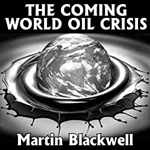 The Coming World Oil Crisis Audiobook