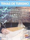 echange, troc Ana Gray - Temas de turismo (alumno) intermedio b2