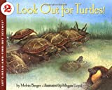 Look Out for Turtles! (Let's-Read-and-Find-Out Science 2) (0064451569) by Berger, Melvin