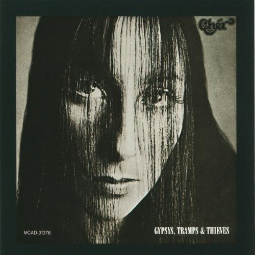 Cher - Gypsies Tramps And Thieves - Zortam Music