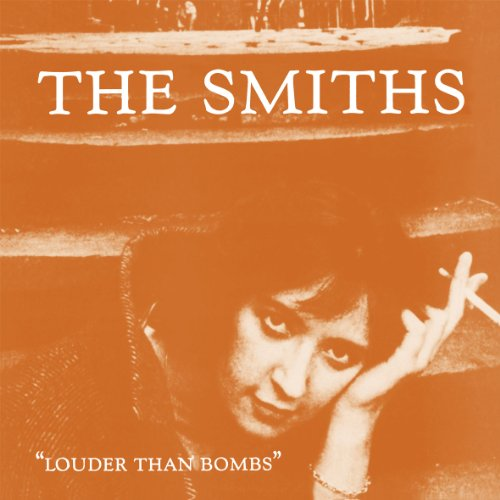 The Smiths - Louder Than Bombs (2011 Remaster) - Zortam Music