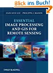 Essential Image Processing and GIS fo...