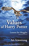 Values of Harry Potter: Lessons for Muggles, Expanded Edition