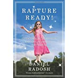 Rapture Ready!: Adventures in the Parallel Universe of Christian Pop Cultureby Daniel Radosh