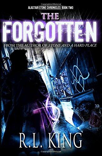 The Forgotten: Volume 2 (Alastair Stone Chronicles)