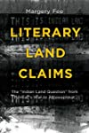 """Literary Land Claims: The """"Ind..."""
