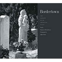 Bordertown: The Odyssey of an American Place (The Lamar Series in Western History)