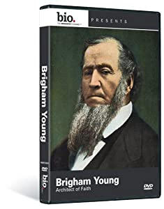 Biography: Brigham Young - Architect of Faith