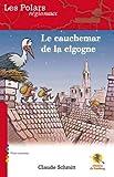 echange, troc Claude SCHMITT - Le cauchemar de la cigogne