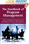 The Handbook of Program Management: H...