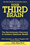 Your Third Brain: The Revolutionary N...