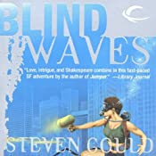 Blind Waves | [Steven Gould]