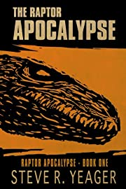 Raptor Apocalypse (The Raptor Apocalypse)
