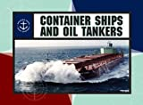 img - for Container Ships and Oil Tankers (Amazing Ships) book / textbook / text book