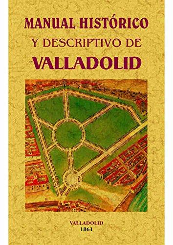 manual-historico-y-descriptivo-de-valladolid-seguido-de-un-apendice-osea-guia-del-ferrocarril-del-no