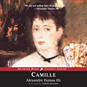 Camille: The Lady of the Camellias | [Alexandre Dumas]